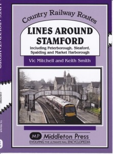 Lines Around Stamford. £18.95. An album of photos (7 supplied by Robert) of our own local railway. An ideal present for anyone living in Stamford or its neighbourhood who is interested in local railway history.